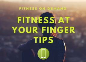 Fitness at Your Finger Tips