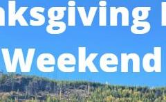 Thanksgiving Long Weekend